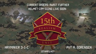 Sorner - 15th MEU Realism Unit - Operation RIGHTEOUS SHIELD 01-15