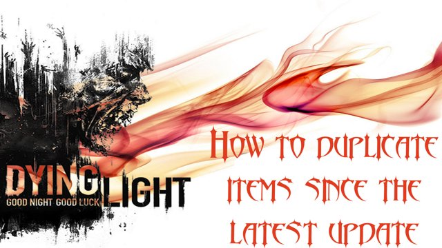 Dying Light Duplication Glitch After Patch | Pwner