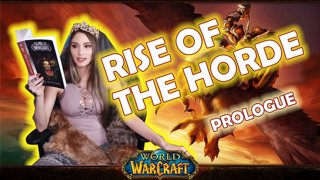 World of Warcraft | Book 1: Rise of The Horde: Prologue