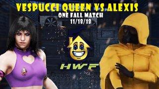 HWF: Vespucci Queen Vs Alexis Freeman (One Fall Match) 11/18/17