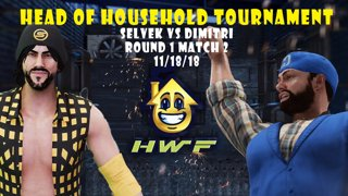 HWF: Head of Household Tournament Selvek Vs Dimitri (Round 1 Match 2) 11/18/18