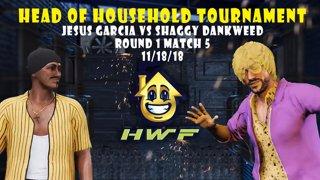 HWF: Head of Household Tournament Jesus Garcia Vs Shaggy Dankweed (Round 1 Match 5)