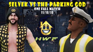 HWF: Selvek Vs The Parking God (One Fall Match) 11/18/18
