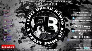 LimitBreakRadio - [Podcast] Limit Break Radio: Reset Episode 1 - The
