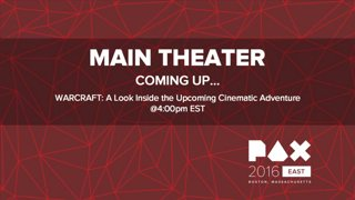 PAX East 2016: WARCRAFT: A Look Inside the Upcoming Cinematic Adventure