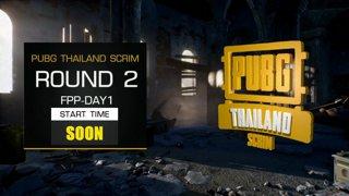 PUBG Thailand Scrim - Week 1 Day 1 !pts !teams !sea !map !prize