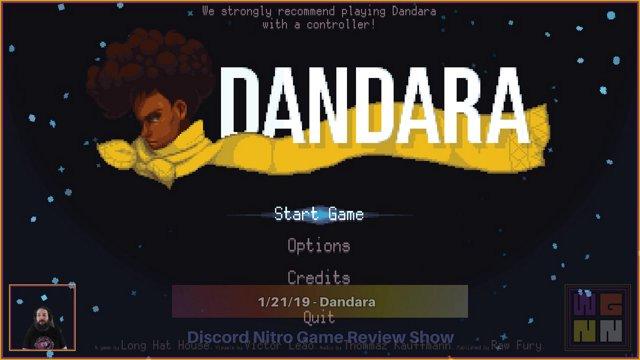 Discord Nitro Game Review Show - Episode 1: Dandara (1/21/19)  [LegendaryNeurotoxin]