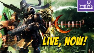 Lost Planet 2 Continues - The Condition Is Exteme w/YoVideogames (12-29)
