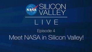 NASA in Silicon Valley Live - Episode 04