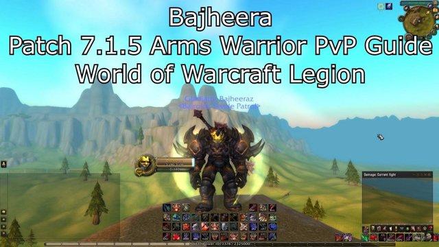 bajheera bajheera 7 1 5 arms warrior pvp guide world of