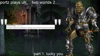 Two Worlds 2 Part 1