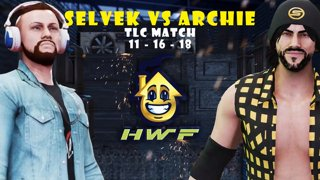 HWF: Selvek Vs Archie (TLC Match) 11/16/18