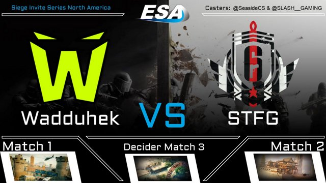 Wadduhek VS STFG \ Siege Invite Series regular season