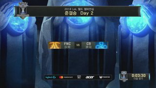 2018 LoL World Championship 4강 C9 VS FNC