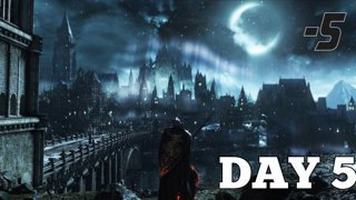 Highlight: Day 5 of Dark Souls 3 Playthrough