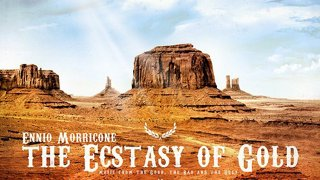 Ennio Morricone - The Ecstasy of Gold