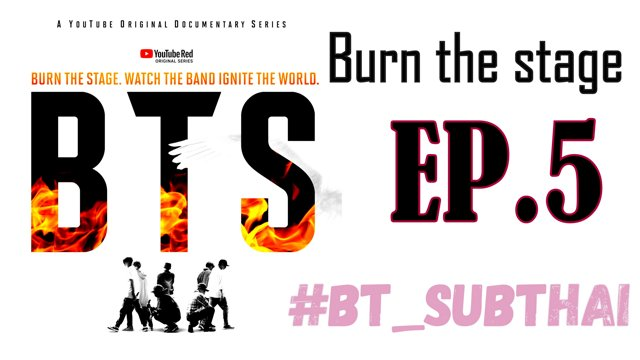 [THAISUB] BTS BURN THE STAGE EP 5 FULL | #BT_SUBTHAI