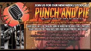 Heavy Metal Wrestling Presents: Punch & Pie! Episode 2 ft Terrale Tempo!