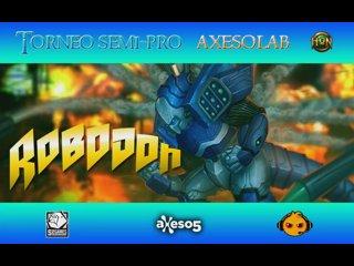 видео: [Torneo] Semi Pro - AxesoLab - 17/11/13