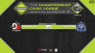 The Championship CS:GO League : Round 5 | Dreamseller vs Yokpokying