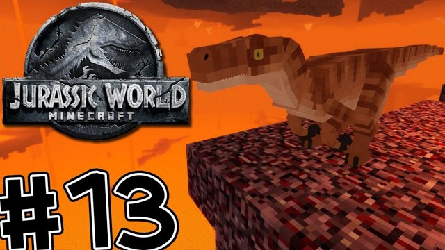 Minecraft Jurassic World: Fallen Kingdom #13 RAPTORS IN THE NETHER!