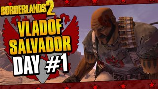 Vladof Allegiance Salvador | Day #1