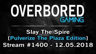 Slay The Spire [Stream #1400] & Darkwood [Stream #1401] + Artifact - 12.05.2018