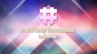 Full: [LIVE-THAI] DotA2 Lady Tournament by Hashtag - Day 2 - 13/10/2018 - Cyberclasher