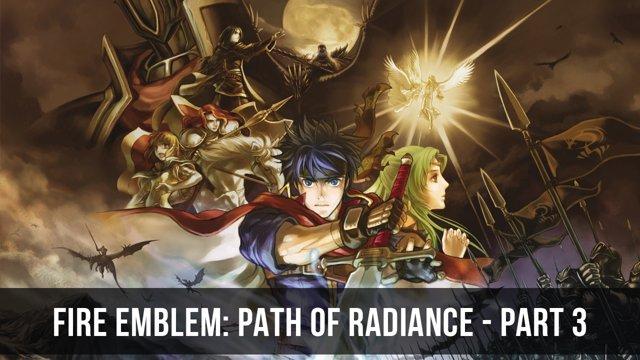 fire emblem path of radiance pc
