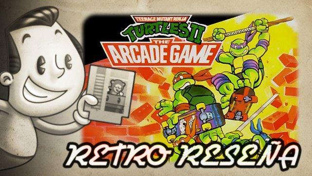 TMNT 2: The Arcade Game - Retro Reseña