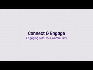 Connect And Engage   Engaging With Your Community
