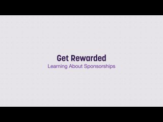 Get Rewarded   Learning About Sponsorships