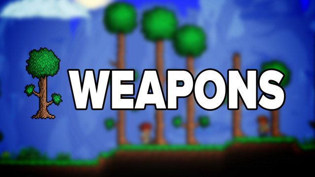 Terraria - Weapons