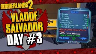 Vladof Allegiance Salvador | Day #3