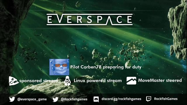 🐧〽️ Everspace - Live from Rockfish studio [Linux, MoveMaster]