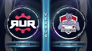 FCS S3 Round 1: RUR Esports vs Reformed Ones