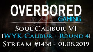 WYK Calibur - Round 4! Making all the members of WYK! #1438
