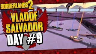 Vladof Allegiance Salvador | Day #9