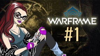 Warframe #1 - Leveling Cute Kitty Cat Frames