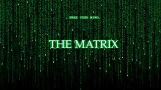 The Matrix - Spybreak!