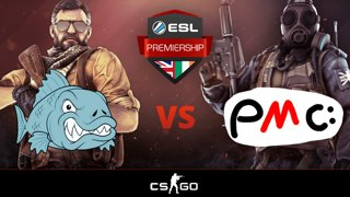 [Counter-Strike] Fish123 vs Pat's Money Crew Match Day 1 ESL Premiership Summer 2018