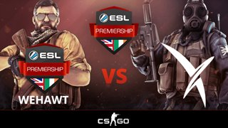 [Counter-Strike] WEHAWT vs Vexed Gaming Match Day 1 ESL Premiership Summer 2018