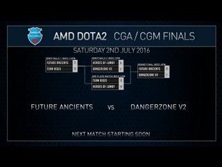 AMD Dota2 CGa Grand Final Future Ancients VS Danger Zone Game 2