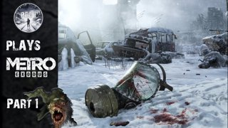 Highlight: PCG1 Plays Metro Exodus | Part 1