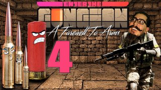 Enter the Gungeon: Farewell to Arms [4/?] Soundwaves