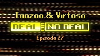 Deal or No Deal Ep. 27 - Tanzoo & Virtoso | Ron Plays Games
