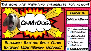OhMyDog Episode 3 with Ethan Ludo and Pie!
