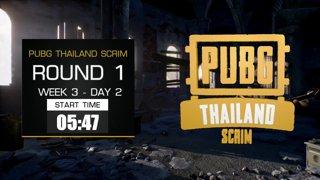 PUBG Thailand Scrim - Week 3 Day 2 !pts !team !winner !คิดคะแนน