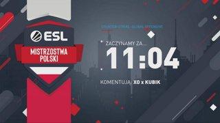 ESL Mistrzostwa Polski Wiosna 2019 - Zamknięte kwalifikacje #2
