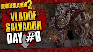 Vladof Allegiance Salvador | Day #6